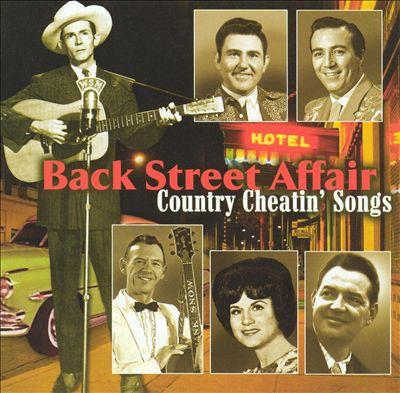 Back Street Affair: Country Cheatin' Songs