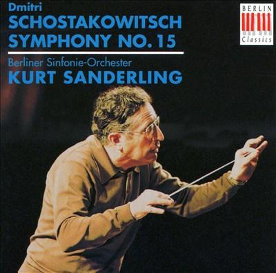 Schostakowitsch: Symphony No. 15