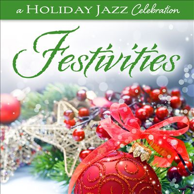 A Holiday Jazz Celebration: Festivities