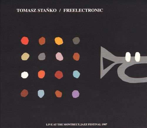Freelectronic: Live at the Montreux Jazz Festival 1987