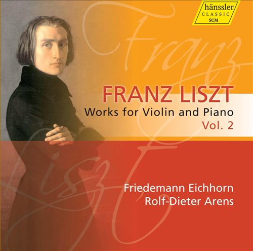 Liszt: Works for Violin & Piano, Vol. 2