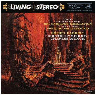 Wagner: Götterdämmerung - Brunnhilde's Immolation; Tristan and Isolde - Prelude and Lebestod