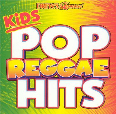 Drew's Famous Kids Pop Reggae