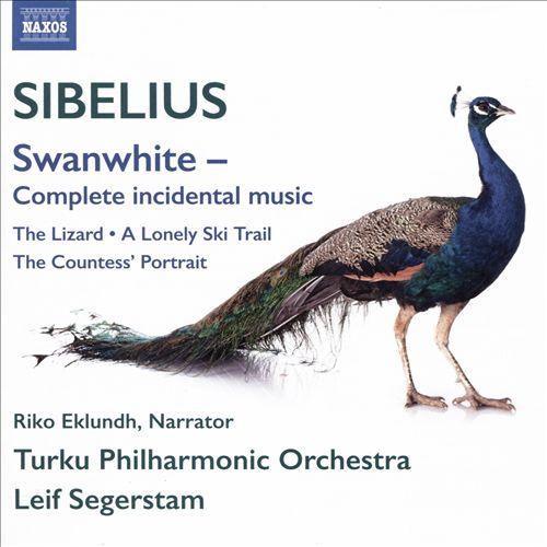 Sibelius: Swanwhite – Complete Incidental Music