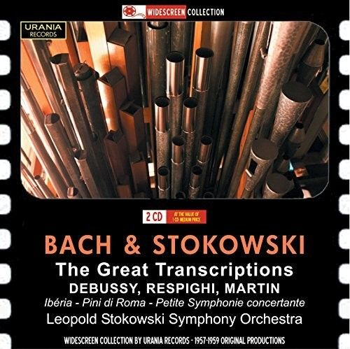 Bach & Stokowski: The Great Transcriptions