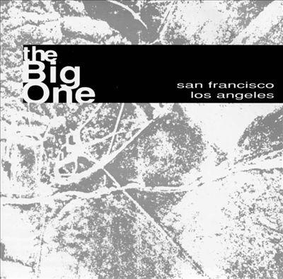 The Big One: San Francisco/Los Angeles