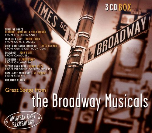Great Songs from the Broadway Musicals