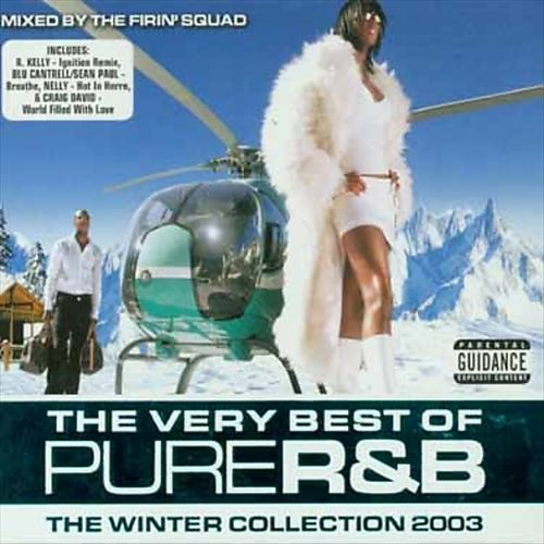 The Very Best of Pure R&B: The Winter Collection 2003