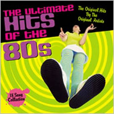 The Ultimate Hits of the 80's