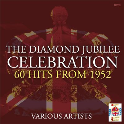Diamond Jubilee Celebration: 60 Hits from 1952