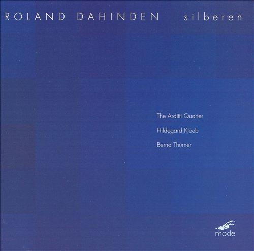Roland Dahinden: Silberen