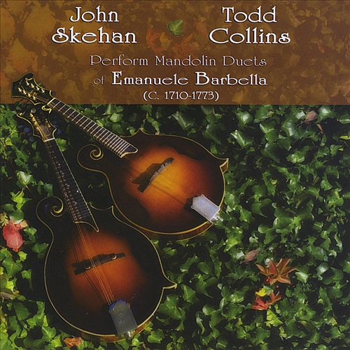 John Skehan & Todd Collins Perform Mandolin Duets of Emanuele Barbella