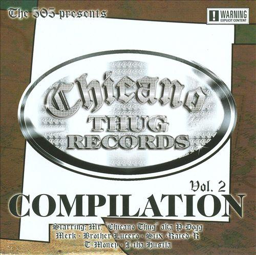 Chicano Thug Records: Compilation, Vol. 2