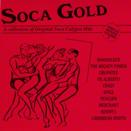 Soca Gold, Vol. 3