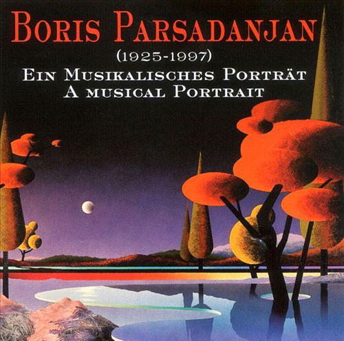 Parsadanjan: A Musical Portrait