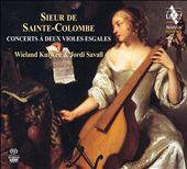 Sieur de Sainte-Colombe: Concerts à Deux Violes Esgales