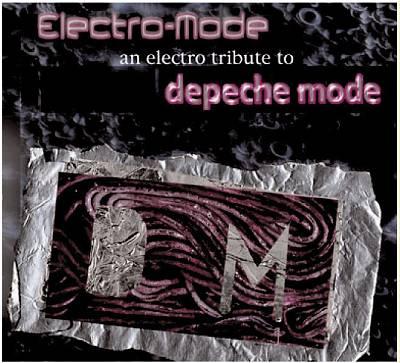 Electro-Mode: An Electro Tribute to Depeche Mode