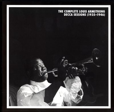 The Complete Louis Armstrong Decca Sessions (1935-46)