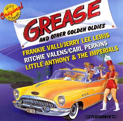 Grease and Other Golden Oldies