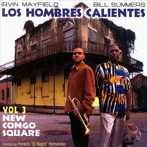 Los Hombres Calientes, Vol. 3: New Congo Square