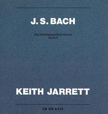 J.S. Bach: Das Wohltemperierte Klavier Buch II