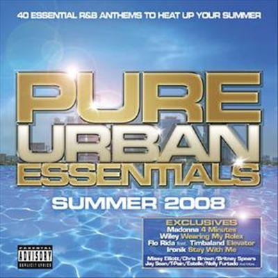 Pure Urban Essentials: Summer 2008
