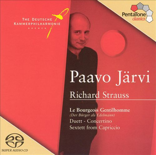 Richard Strauss: Le Bourgeois Gentilhomme; Duett-Concertino; Sextett from Capriccio
