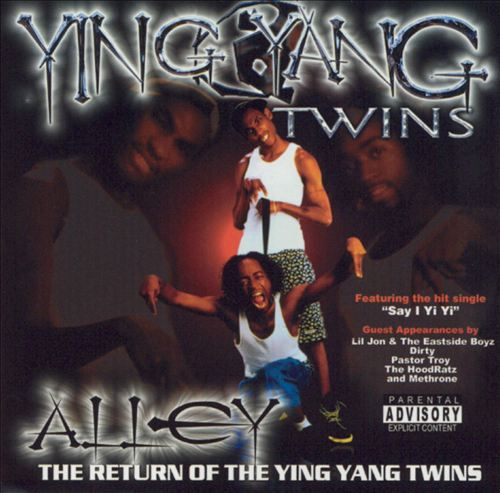 Alley...Return of the Ying Yang Twins