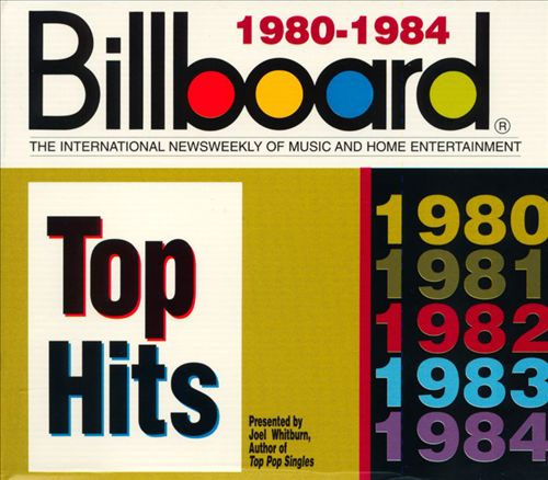 Billboard Top Hits: 1980-1984