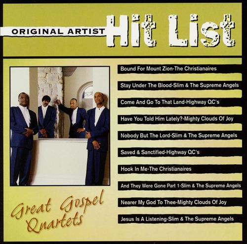 Original Artist Hit List: Great Gospel Quartets
