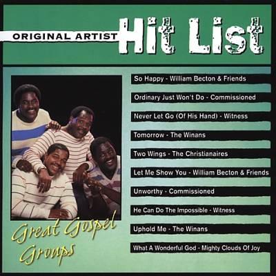 Original Artist Hit List: Great Gospel Groups