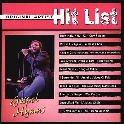 Original Artist Hit List: Gospel Hymns