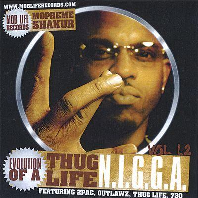 Evolution of a Thug Life N.I.G.G.A., Vol. 1.2