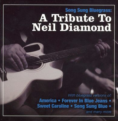 A Tribute to Neil Diamond [CMH]