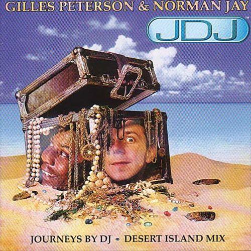 Gilles Peterson & Norman Jay: Desert Island Mix