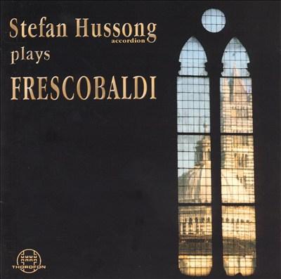 Hussong plays Frescobaldi