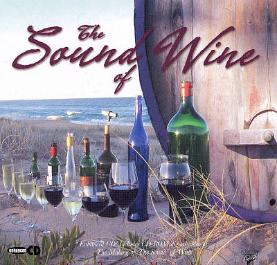The Sound of Wine [Enhanced CD-Rom]