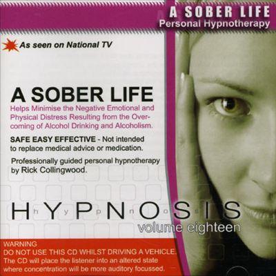 Hypnosis, Vol. 18: A Sober Life
