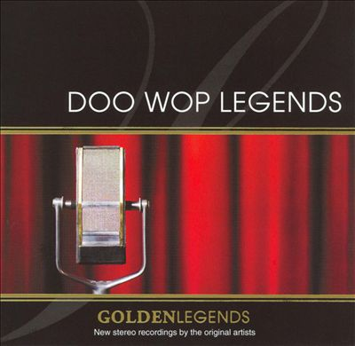 Golden Legends: Doo Wop Legends