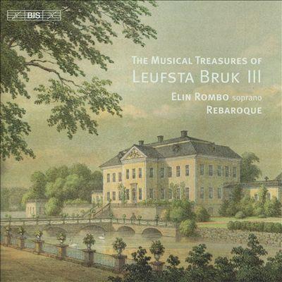 The Musical Treasures of Leufsta Bruk III