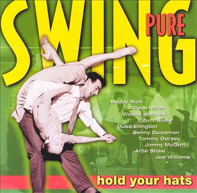 Pure Swing: Hold Your Hats