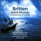 Britten: Saint Nicolas; A Ceremony of Carols
