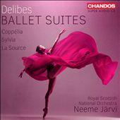 Delibes: Ballet Suites - Coppélia, Sylvia, La Source