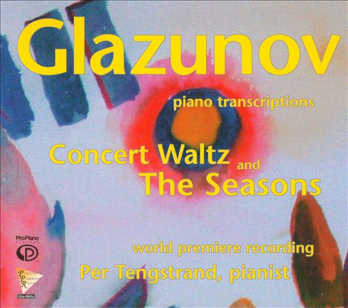 Glazunov: Piano Transcription - Concert Waltz and The Seasons