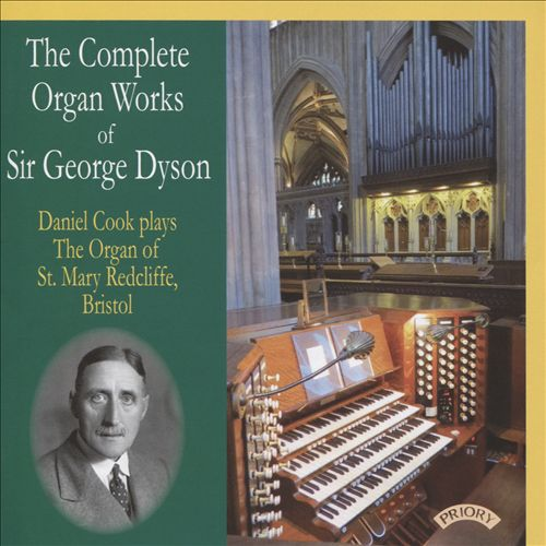 The Complete Organ Works of Sir George Dyson