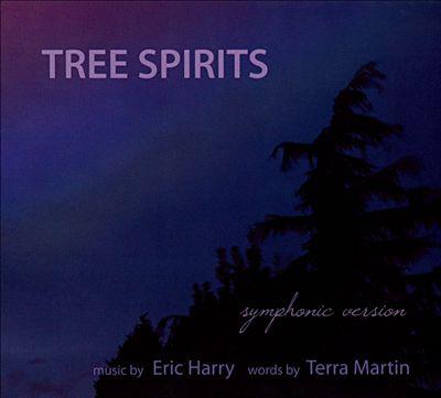 Tree Spirits: Symphonic Version