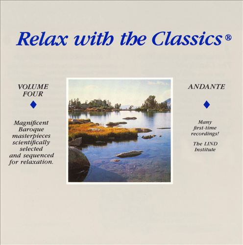 Relax with the Classics, Vol. 4: Andante