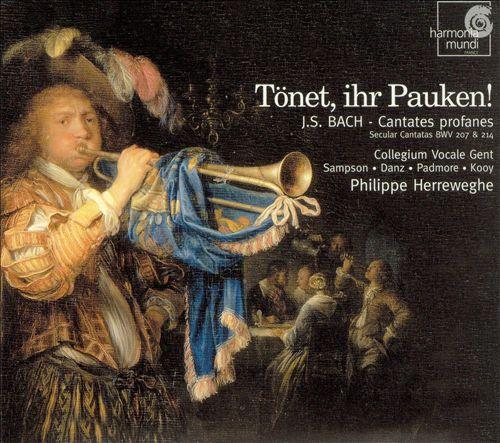 J.S. Bach: Tönet, ihr Pauken!