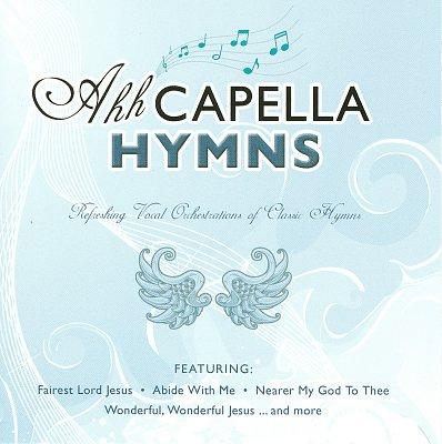 Ahh Cappella Hymns