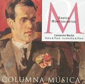 Xavier Montsalvatge: Violin & Piano; Violoncello & Piano